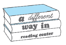 A DIFFERENT WAY IN READING CENTER